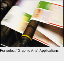 "For select ""Graphic Arts"" Applications"